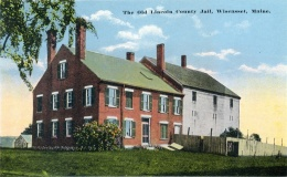 Wiscasset Old Jail from Vintage Colorized Post Card